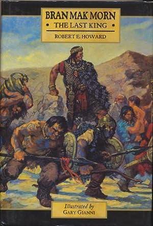 THE LAST KING: Howard Robert E