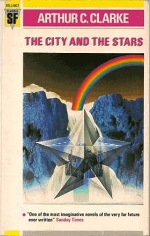 THE CITY AND THE STARS: Clarke Arthur C