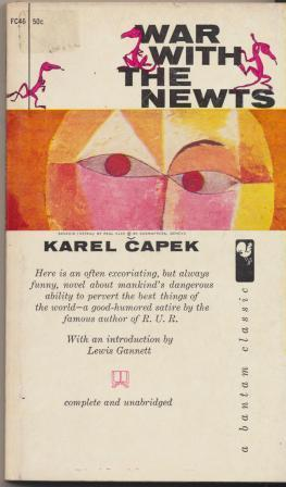 WAR WITH THE NEWTS: Capek Karel