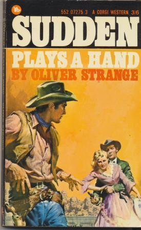 SUDDEN PLAYS A HAND: Strange Oliver