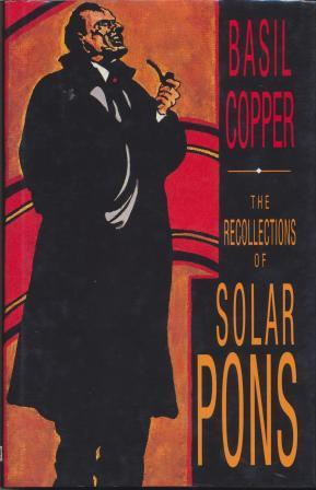 THE RECOLLECTIONS OF SOLAR PONS - signed: Copper Basil