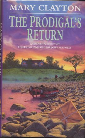 THE PRODIGALS'S RETURN: Clayton Mary