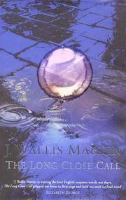 THE LONG CLOSE CALL - signed: Martin J Wallis