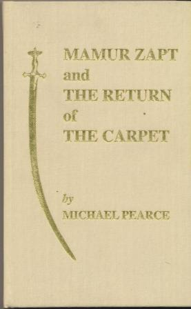 MAMUR ZAPT AND THE RETURN OF THE CARPET - signed, limited edition: Pearce Michael