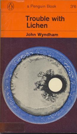 TROUBLE WITH LICHEN: Wyndham John