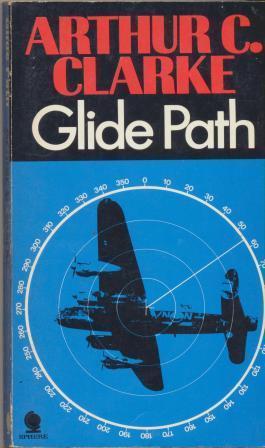 GLIDE PATH: Clarke Arthur C