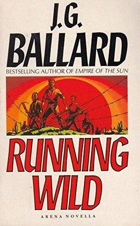RUNNING WILD: Ballard J G