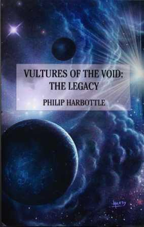 VULTURES OF THE VOID: THE LEGACY - signed: Harbottle Phil