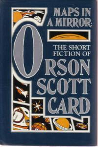 MAPS IN A MIRROR - The Short Fiction of Orson Scott Card: Card Orson Scott