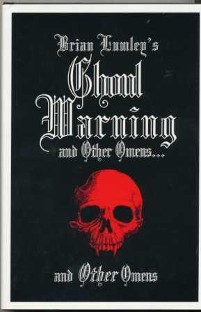 GHOUL WARNING and other omens - signed limited edition: Lumley Brian
