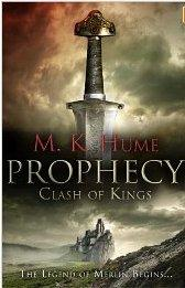 PROPHECY - CLASH OF KINGS: Hume M K