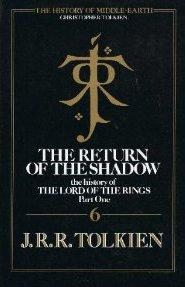 THE RETURN OF THE SHADOW - The: Tolkien J R
