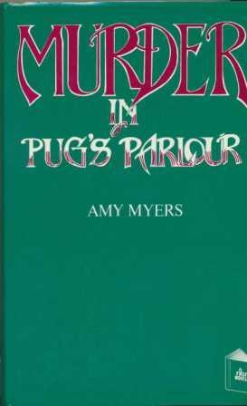 MURDER IN PUG'S PARLOUR: Myers Amy