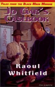 JO GAR'S CASEBOOK - signed, limited edition: Whitfield Raoul
