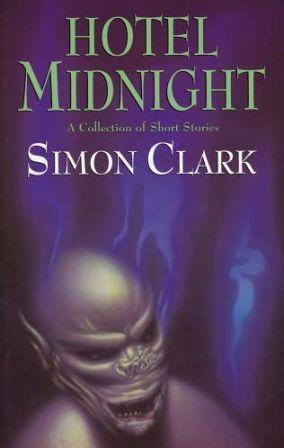 HOTEL MIDNIGHT - signed: Clark Simon