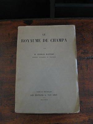 Le Royaume de Champa.: MASPERO G.