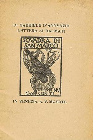 Lettera ai Dalmati.: D'ANNUNZIO G.
