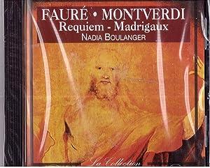 Fauré-Monteverdi Requiem-Madrigaux Nadia Boulanger CD: Fauré-Monteverdi Nadia Boulanger