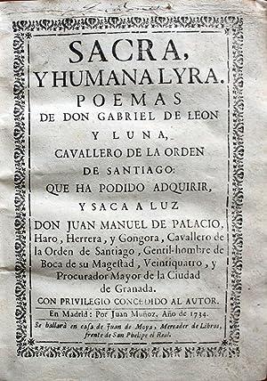 SACRA, Y HUMANA LYRA. POEMAS.: LEÓN Y LUNA, Gabriel de.