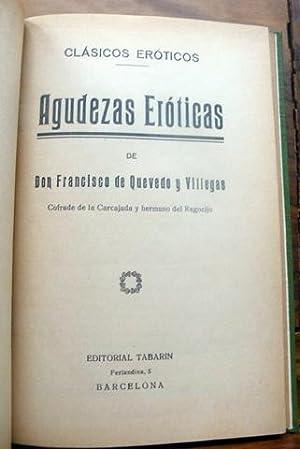 AGUDEZAS ERÓTICAS.: DE QUEVEDO Y
