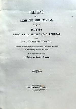 BELLEZAS DE LA LEGISLACION CIVIL CATALANA. Discurso: FLAQUER Y FRAISSE,
