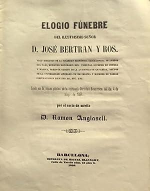 ELOGIO FUNEBRE del ilustrisimo señor D. José: ANGLASELL, Ramon.