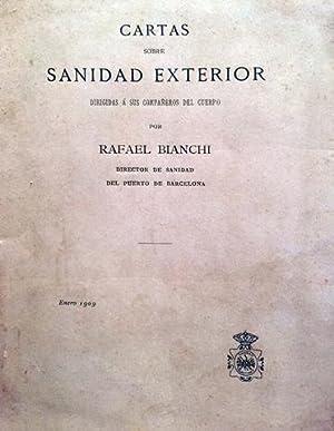 CARTAS SOBRE SANIDAD EXTERIOR.: BIANCHI, Rafael.