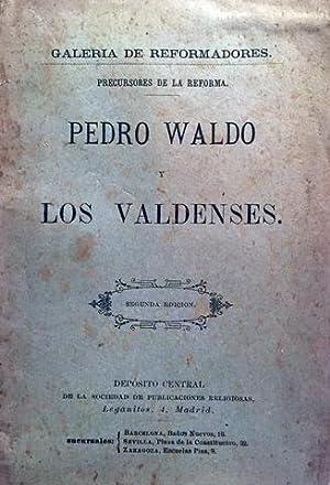 PEDRO WALDO Y LOS VALDENSES. Precursores de