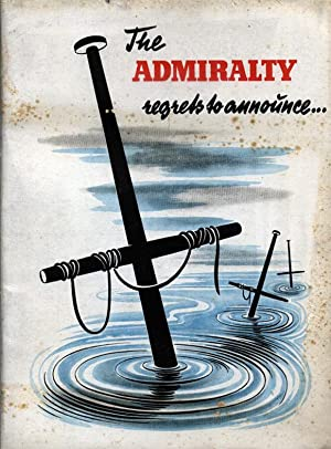 THE ADMIRALTY REGRETS TO ANNOUNCE.: Folleto de propaganda alemana.]