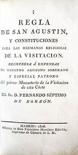 REGLA DE SAN AGUSTIN, Y CONSTITUCIONES PARA LAS HERMANAS RELIGIOSAS DE LA VISITACION.: RELIGIOSAS ...