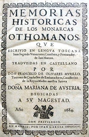 MEMORIAS HISTORICAS DE LOS MONARCAS OTHOMANOS, QUE: SAGREDO, Giovanni.