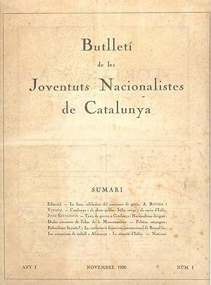BUTLLETÍ DE LES JOVENTUTS NACIONALISTES DE CATALUNYA.: Revista.]