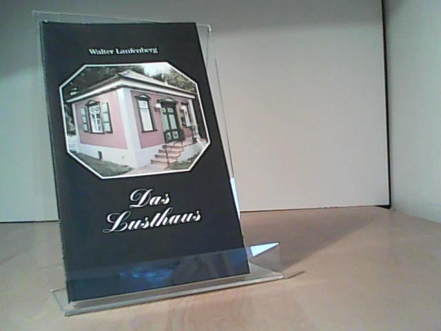 Das Lusthaus - Laufenberg, Walter