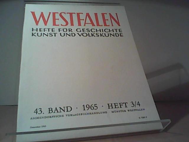 Westfalen. Hefte für Geschichte Kunst und Volkskunde: Hrsg.: