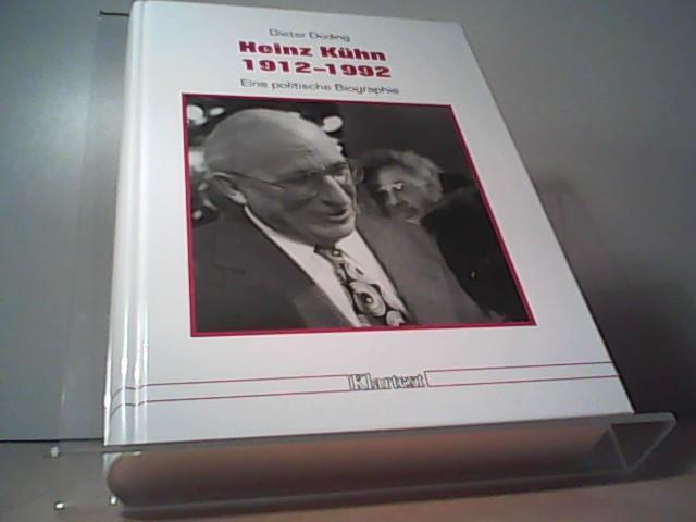 Heinz Kühn 1912-1992. Eine politische Biographie: Düding, Dieter: