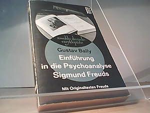 Einführung in die Psychoanalyse Sigmund Freuds: Bally Gustav: