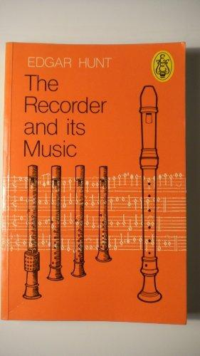 The Recorder and Its Music