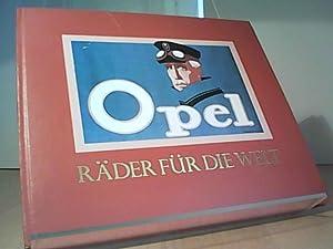 Opel. Räder für die Welt: Automobile, Quarterly Publications: