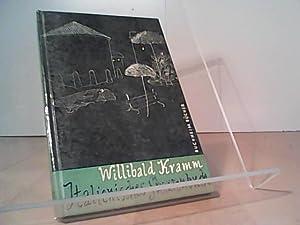Italienisches Skizzenbuch. Vorwort von Herbert Asmodi.: Kramm, Willibald:
