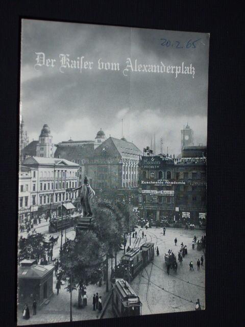 Programmheft Hebbel-Theater 1964/65. Uraufführung DER KAISER VOM: Hebbel-Theater, Leitung: Rudolf