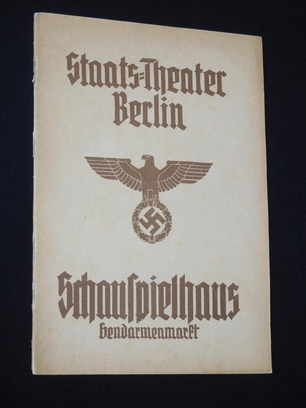 Programmheft Staats-Theater Berlin, Schauspielhaus Gendarmenmarkt 19. Oktober: Staats-Theater Berlin, verantworlich