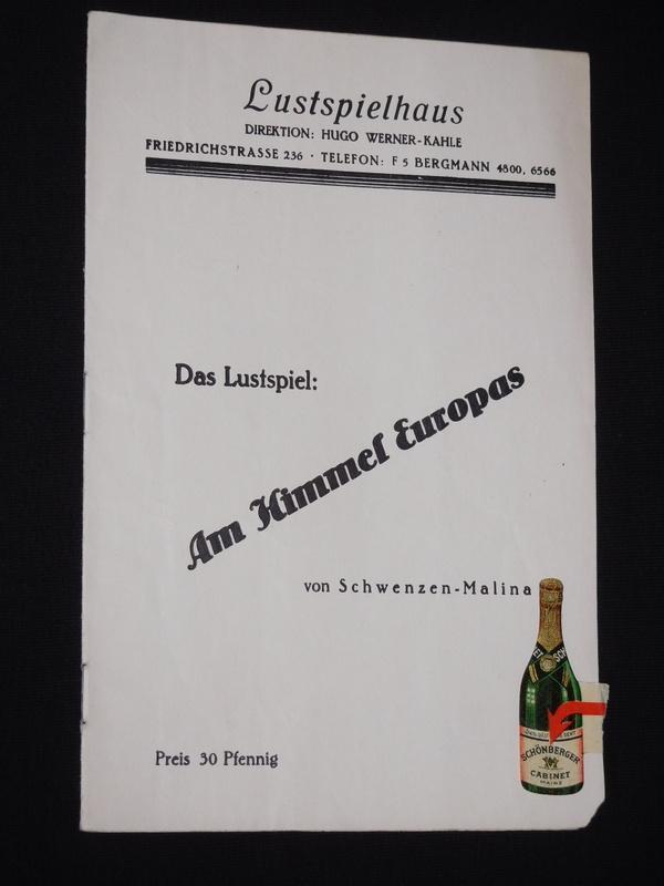 Programmheft Lustspielhaus Friedrichstraße 1932. AM HIMMEL EUROPAS: Lustspielhaus Friedrichstraße, Direktion: