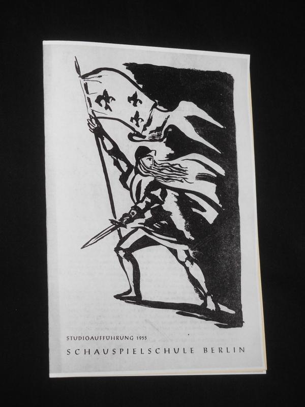 Programmheft Schauspielschule Berlin, Studioaufführung 1955. Chronologische Szenenfolge: Herausgeber: Schauspielschule Berlin,