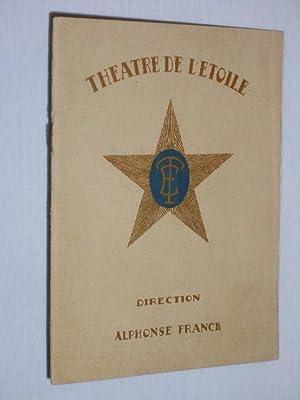 Théatre de L'Etoile, Direction: Alphonse Franck. LA REVUE DE PRINTEMPS de Sacha Guitry ...