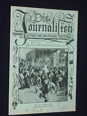 Blätter des Deutschen Theaters Berlin, Heft IX, 1932. Sondernummer DIE JOURNALISTEN von Gustav...