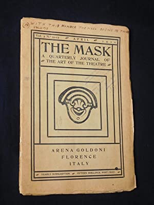 The Mask. A Quarterly Journal of the Art of the Theatre. Vol. 2, No. 10 - 12, April 1910