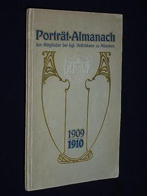 Porträt-Almanach der Mitglieder der Königl. Hofbühnen zu München 1909/1910...