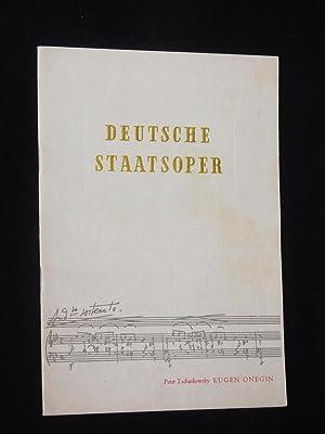 Programmheft Deutsche Staatsoper Berlin 1952. EUGEN ONEGIN: Deutsche Staatsoper Berlin,
