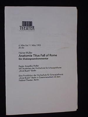 Programm Hebbel-Theater 1993. ANATOMIE TITUS FALL OF: Hebbel-Theater Berlin; Heiner