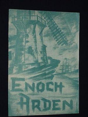 Programmheft 11 Stadttheater Freiberg 1954/55. ENOCH ARDEN: Herausgeber: Stadttheater Freiberg,